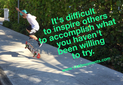 Inspire by trying…
