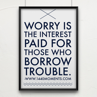 Worry is Expensive