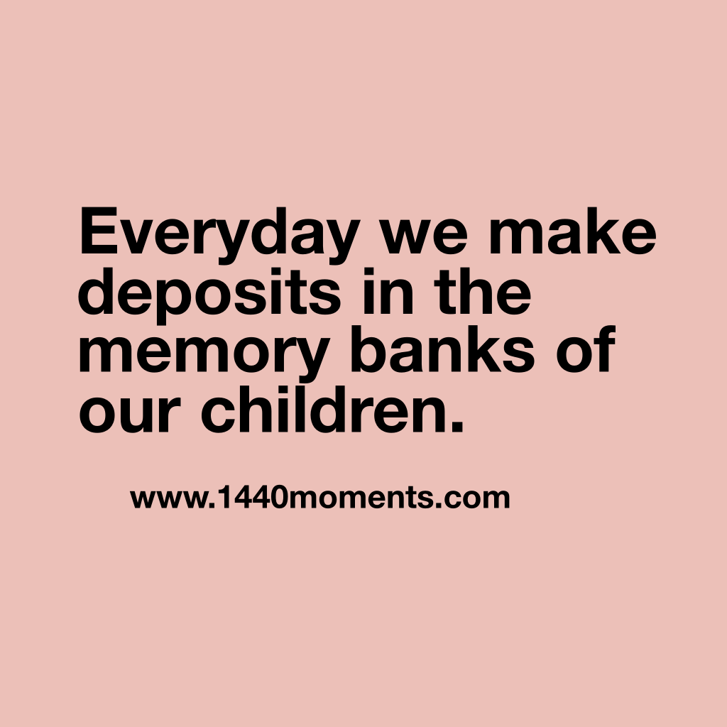 The Best Thing About Memories Is Making Them.