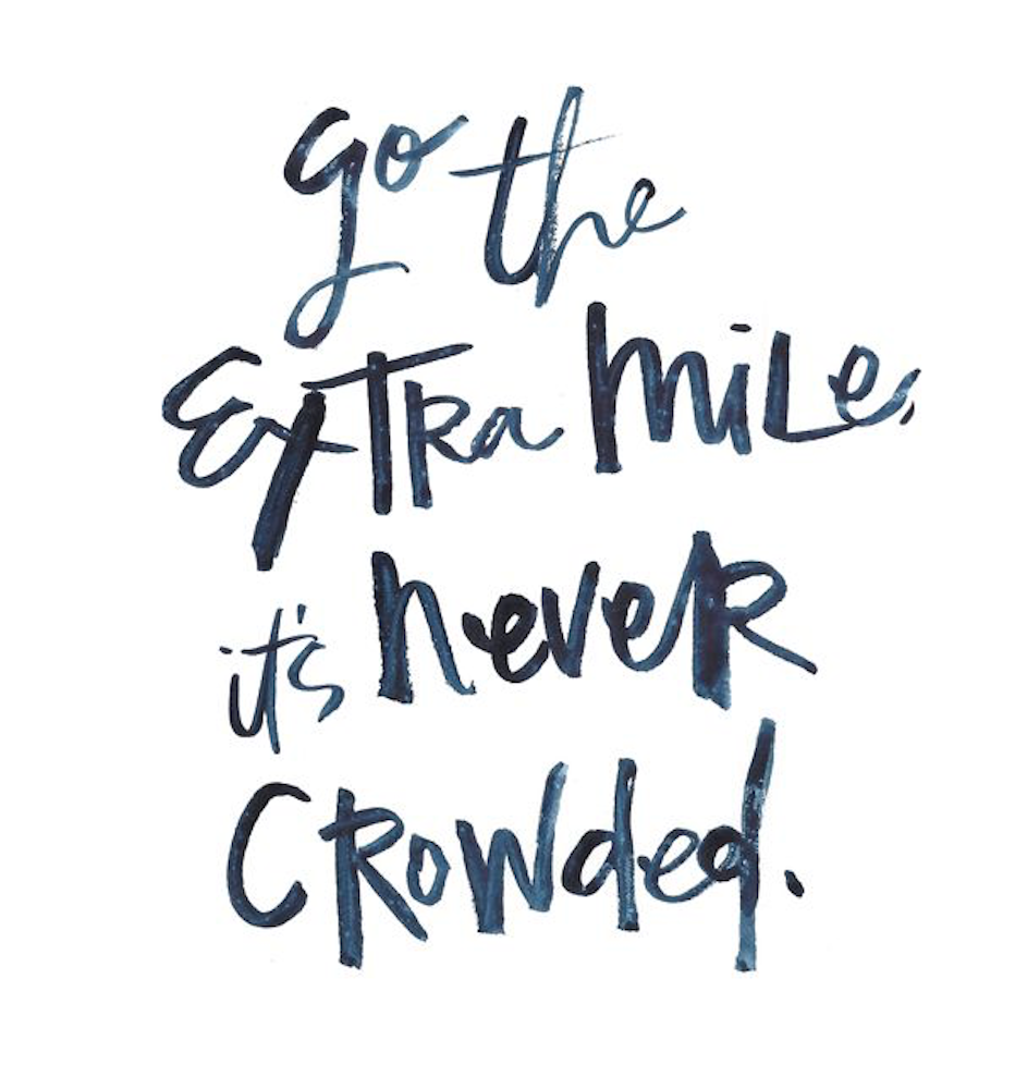 The Extra Mile.